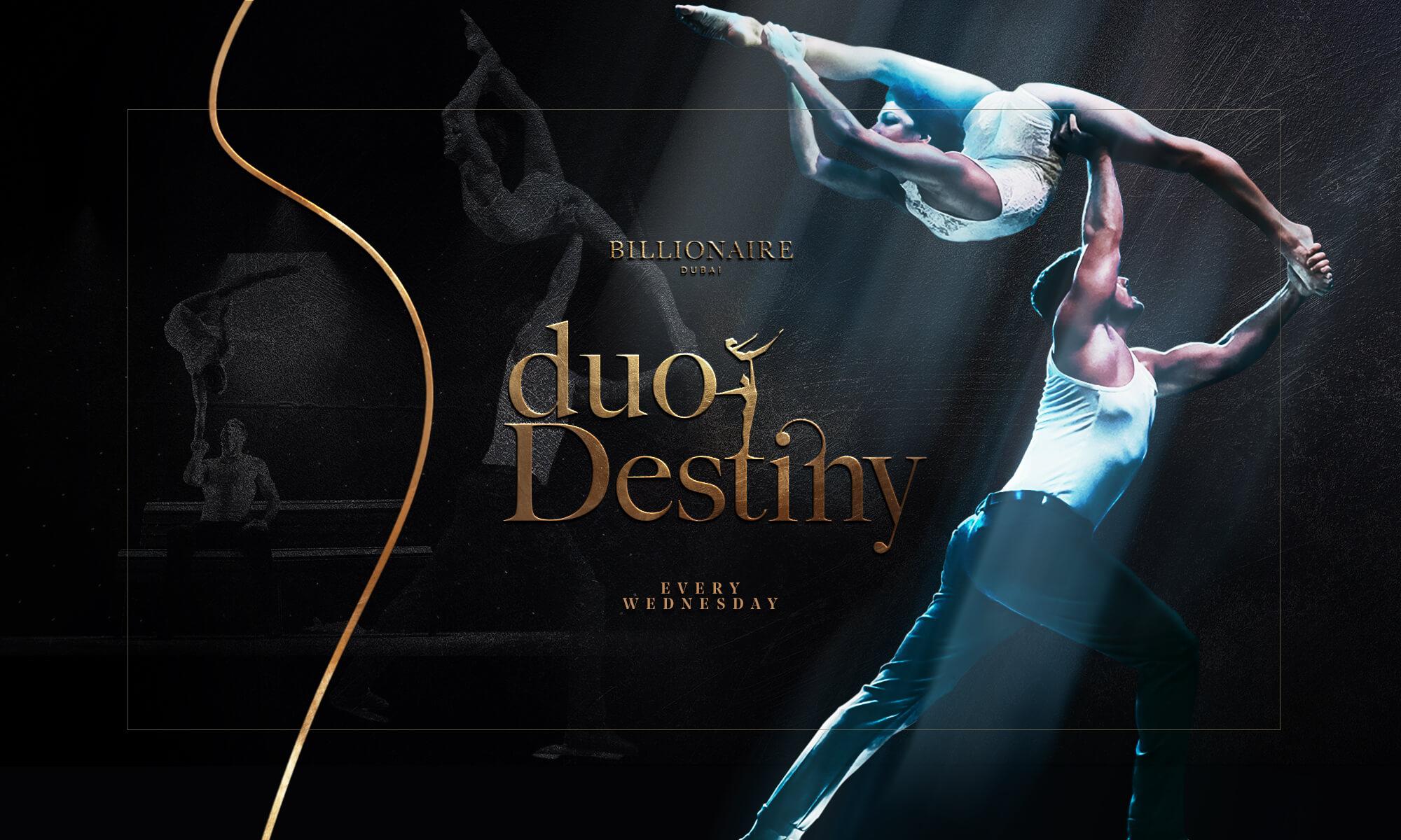 Duo Destiny every Wednesday at Billionaire Dubai